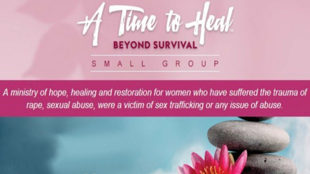 A Time To Heal - Beyond Survival (Registration Open)